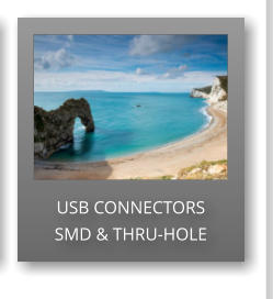 USB CONNECTORS SMD & THRU-HOLE