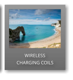 WIRELESS  CHARGING COILS